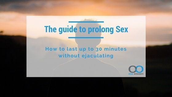 The ultimate guide on how to prolong sex