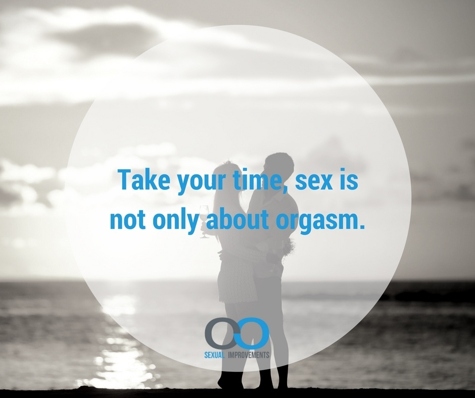 Sex is not only about orgasm